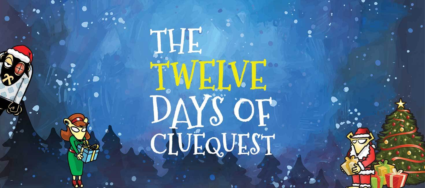 12 days of clueQuest