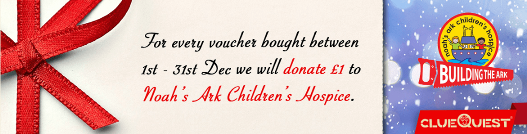 For every voucher bought between 1st - 31st Dec we will donate 1 to Noah's Ark Children's Hospice